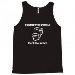 constipated people Tank Top | Artistshot