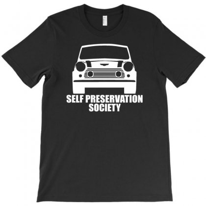 Self Preservation Society T-shirt Designed By Gematees