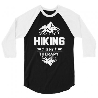 Hiking Is My Therapy! 3/4 Sleeve Shirt Designed By Riksense