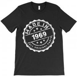 MADE IN 1969 ALL ORIGINAL PARTS T-Shirt   Artistshot