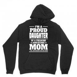 Proud Daughter Of A Freaking Awesome Mom Unisex Hoodie | Artistshot