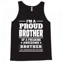 Proud Brother Of A Freaking Awesome Brother Tank Top | Artistshot