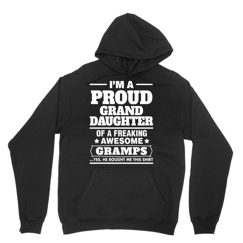 Proud Granddaughter Of A Freaking Awesome Gramps Unisex Hoodie | Artistshot