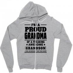 Proud Grandma Of A Freaking Awesome Grandson Zipper Hoodie | Artistshot