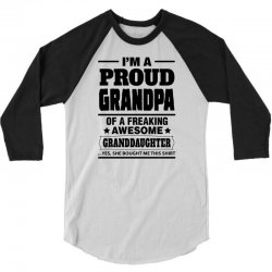 Proud Grandpa Of A Freaking Awesome Granddaughter 3/4 Sleeve Shirt | Artistshot