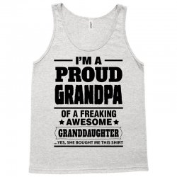 Proud Grandpa Of A Freaking Awesome Granddaughter Tank Top | Artistshot