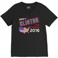 Hillary Clinton For President 2016 V-Neck Tee | Artistshot