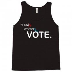 Nasty Woman Vote. Tank Top | Artistshot