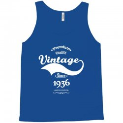 Premium Quality Vintage Since 1936 Limited Edition Tank Top | Artistshot