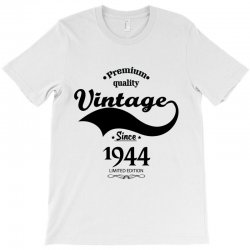 Premium Quality Vintage Since 1944 Limited Edition T-Shirt | Artistshot