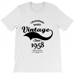 Premium Quality Vintage Since 1958 Limited Edition T-Shirt | Artistshot