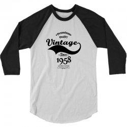 Premium Quality Vintage Since 1958 Limited Edition 3/4 Sleeve Shirt | Artistshot