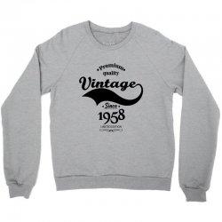 Premium Quality Vintage Since 1958 Limited Edition Crewneck Sweatshirt | Artistshot