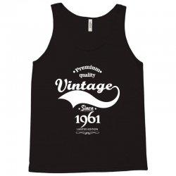 Premium Quality Vintage Since 1961 Limited Edition Tank Top   Artistshot