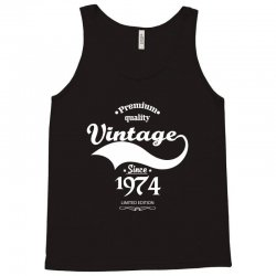 Premium Quality Vintage Since 1974 Limited Edition Tank Top | Artistshot