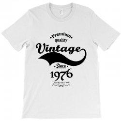 Premium Quality Vintage Since 1976 Limited Edition T-Shirt | Artistshot