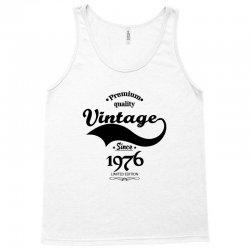 Premium Quality Vintage Since 1976 Limited Edition Tank Top | Artistshot