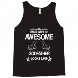 This Is What An Awesome Godfather Looks Like Tank Top | Artistshot