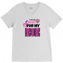 I wear pink for my mom V-Neck Tee   Artistshot