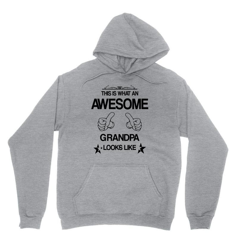 This Is What An Awesome Grandpa Looks Like Unisex Hoodie | Artistshot
