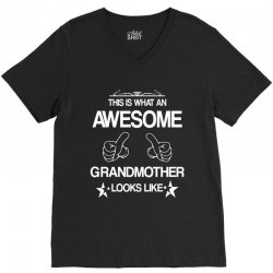 THIS IS WHAT AN AWESOME GRANDMOTHER LOOKS LIKE V-Neck Tee | Artistshot