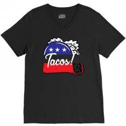 Tacos Political V-Neck Tee | Artistshot