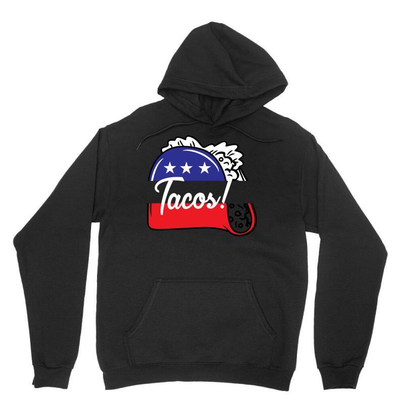 Tacos Political Unisex Hoodie   Artistshot