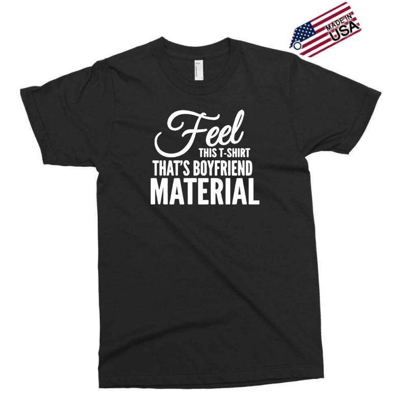 Funny Tshirts   I Love It When My Boyfriend Exclusive T-shirt | Artistshot