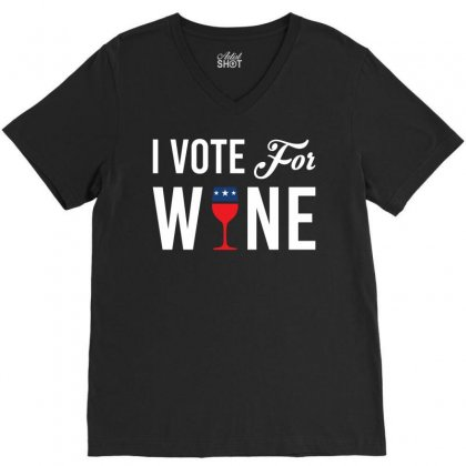 I Vote For Wine V-neck Tee Designed By Sabriacar