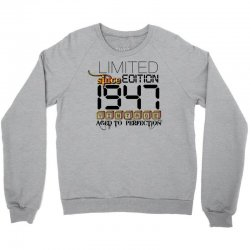 Limited Edition 1947 Crewneck Sweatshirt | Artistshot