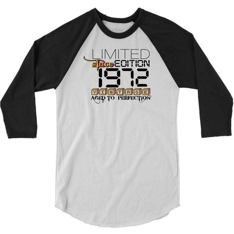 Limited Edition 1972 3/4 Sleeve Shirt   Artistshot