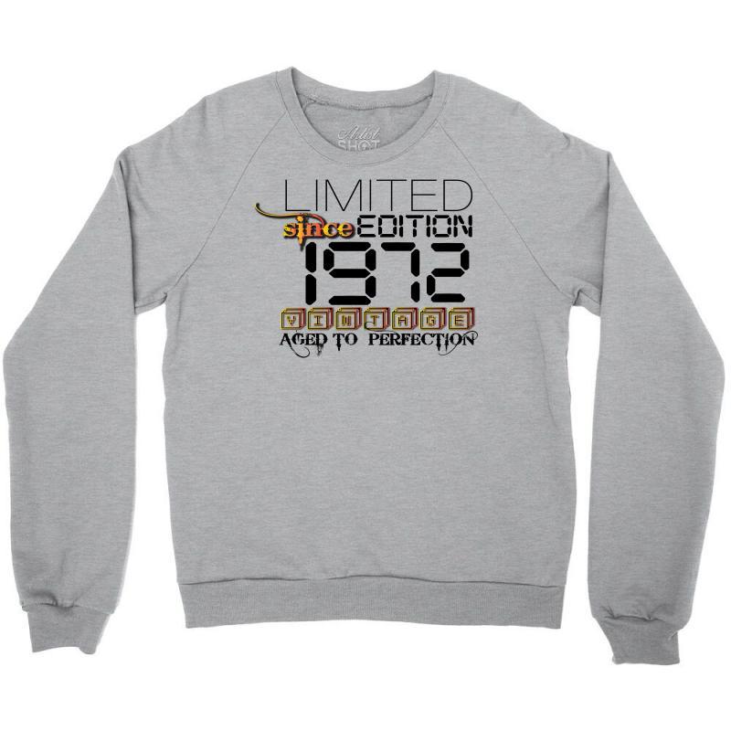 Limited Edition 1972 Crewneck Sweatshirt | Artistshot