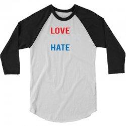 LOVE TRUMPS HATE 3/4 Sleeve Shirt | Artistshot
