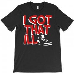 ill kicks T-Shirt   Artistshot