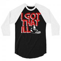 ill kicks 3/4 Sleeve Shirt   Artistshot