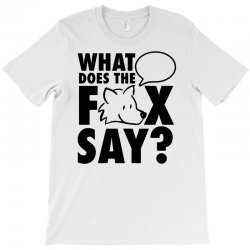 what does the fox say T-Shirt | Artistshot