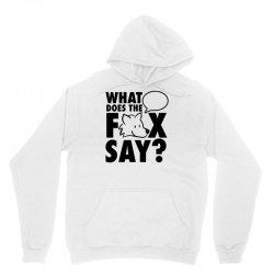 what does the fox say Unisex Hoodie | Artistshot