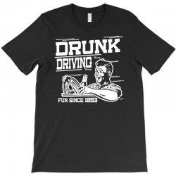 drunk driving T-Shirt | Artistshot