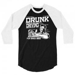 drunk driving 3/4 Sleeve Shirt | Artistshot
