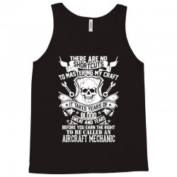 no shortcuts to be called an aircraft mechanic Tank Top | Artistshot