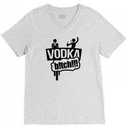 vodka bitch V-Neck Tee | Artistshot