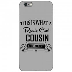 This Is What A Really Cool Cousin Looks Like iPhone 6/6s Case | Artistshot