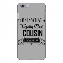 This Is What A Really Cool Cousin Looks Like iPhone 6 Plus/6s Plus Case | Artistshot