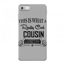 This Is What A Really Cool Cousin Looks Like iPhone 7 Case | Artistshot