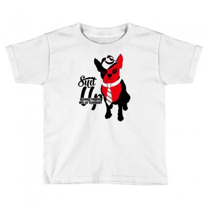 Suit Up Toddler T-shirt Designed By Marla_arts