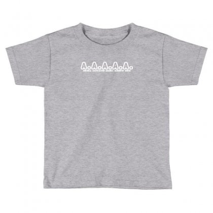 A A A A A  America Association Against Acronym Abuse Toddler T-shirt Designed By Deomatis9888