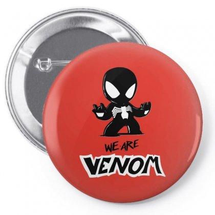 We Are Venom Pin-back Button Designed By Sbm052017