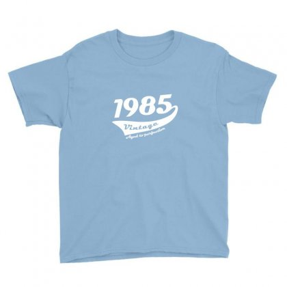 1985 Vintage 30th Birthday Youth Tee Designed By Deomatis9888
