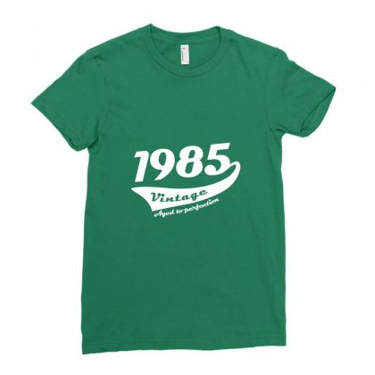 1985 Vintage 30th Birthday Ladies Fitted T-shirt Designed By Deomatis9888