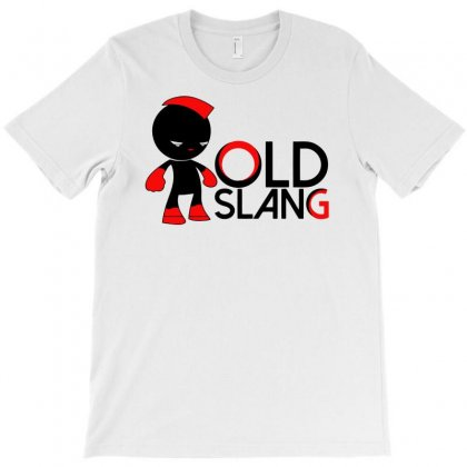 Old Slang T-shirt Designed By Marla_arts